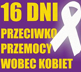 16-dni przeciwsko przemocy kobiet